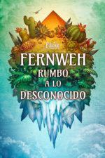 Fernweh rumbo a lo desconocido - Varios autores