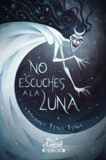 No escuches a la luna - Marina Tena Tena