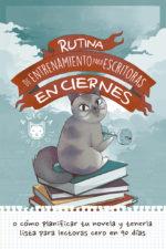 Rutina de entrenamiento para escritoras en ciernes - Alicia Pérez Gil